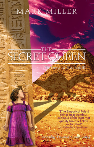 The Secret Queen (The Empyrical Tales, #3)