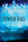 Hewhay Hall by Susan Roebuck