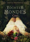 Töchter des Mondes - Cate (The Cahill Witch Chronicles, #1)