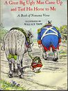 A great big ugly man came up and tied his horse to me: A book of nonsense verse