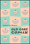 Old Cake Comix