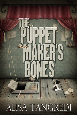 The Puppet Maker's Bones  (Death's Order, #1)