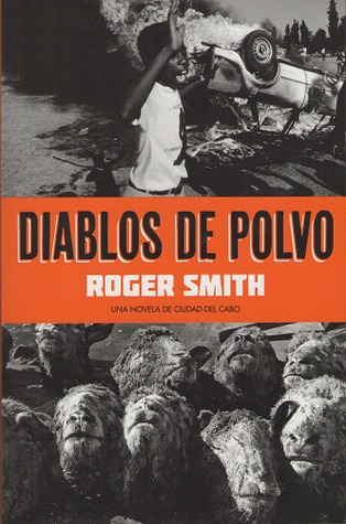 Diablos de Polvo by Roger  Smith