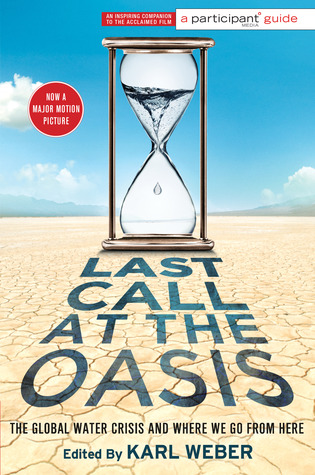 Last Call at the Oasis by Karl Weber