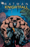 Batman: Knightfall, Vol. 1 (New Edition)