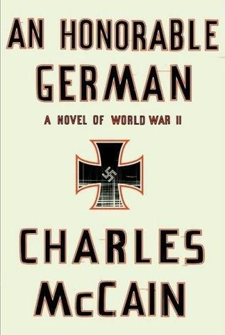 An Honorable German by Charles L. McCain
