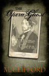 The Opera Ghost (The Time Chronicles of Emily Porterfield, #2)
