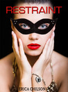 Restraint by Erica Chilson