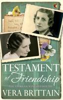 Testament of Friendship by Vera Brittain