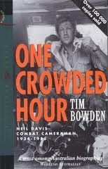 One Crowded Hour New Edition by Tim Bowden