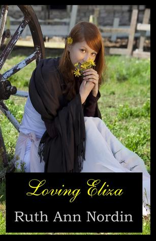 Loving Eliza by Ruth Ann Nordin