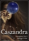 Caszandra (Touchstone, #3)