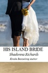 His Island Bride (The Bride #4)