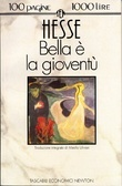 Bella è la gioventù by Hermann Hesse