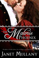 The Malorie Phoenix by Janet Mullany