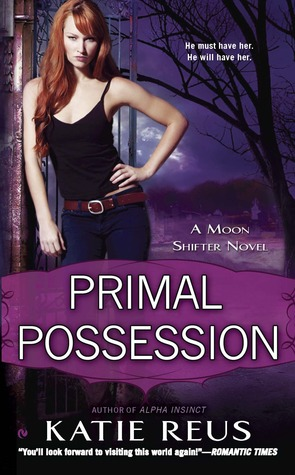 Primal Possession by Katie Reus // VBC Review