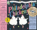 Philadelphia Chickens (with CD)