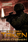 A New World: Taken (A New World, #4)