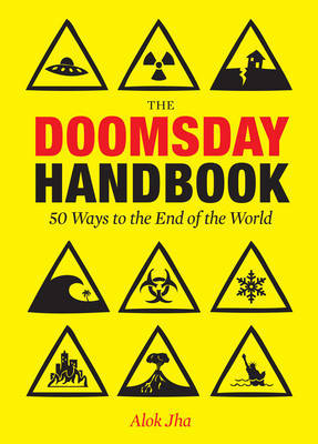 50 Ways the World Is Going to End: The Biggest Threats to the Planet