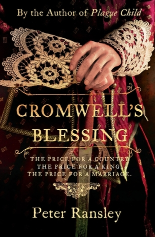 Cromwell's Blessing (Tom Neave, #2)