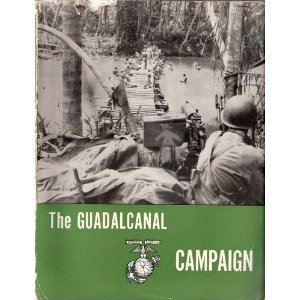 The Guadalcanal Campaign by Major John L. Zimmerman
