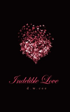 Indelible Love - Emily's Story
