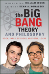 The Big Bang Theory and Philosophy (Blackwell Philosophy and Pop Culture #33)