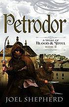 Petrodor (A Trial of Blood & Steel #2)