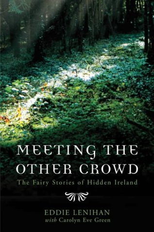 Meeting the Other Crowd by Edmund Lenihan