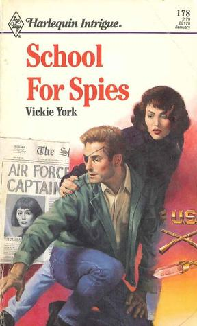 School for Spies by Vickie York