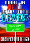 What in Hell is up with Heaven?: No rest for the wicked...
