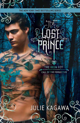 The Lost Prince (The Iron Fey, Call of the Forgotten Book 1) - Julie Kawaga
