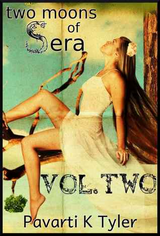 Two Moons of Sera Vol. 2 (Two Moons of Sera)