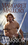 The Warrior by Margaret Mallory