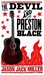 The Devil and Preston Black (Paperback)
