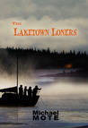 The Laketown Loners by Michael Mote