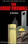The Great Firewall by Michael C. Boxall