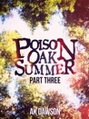 Poison Oak Summer (#3)