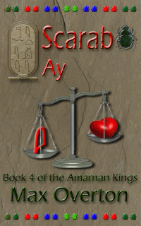 The Amarnan Kings Book 4: Scarab - Ay