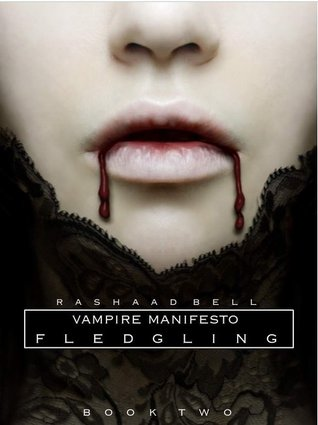 Fledgling (The Vampire Manifesto, #2)