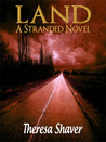 Land, A Stranded Novel