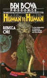 Human to Human (Saga of Tom Red-Clay, #3)