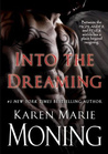 Into the Dreaming: With Bonus Material