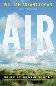 Air by William Bryant Logan