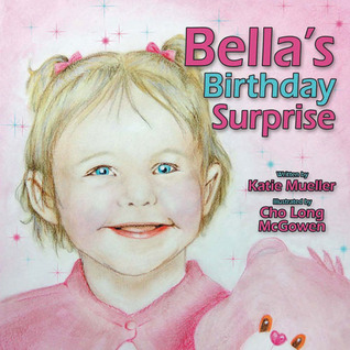 Bella's Birthday Surprise by Kate Mueller