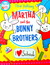 Martha and the Bunny Brothers: I Love School