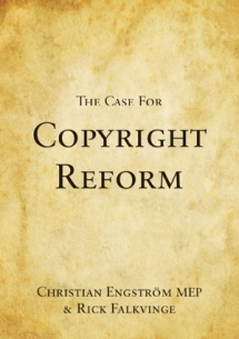 The Case for Copyright Reform by Christian Engström