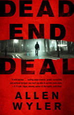 Dead End Deal by Allen Wyler