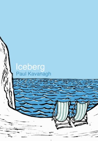 Iceberg by Paul Kavanagh