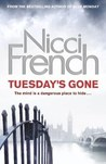 Tuesday's Gone (Frieda Klein, #2)